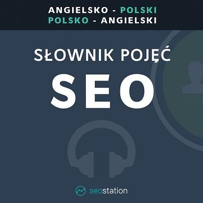 Audiobook - Słownik pojęć SEO (angielsko-polski i polsko-angielski)
